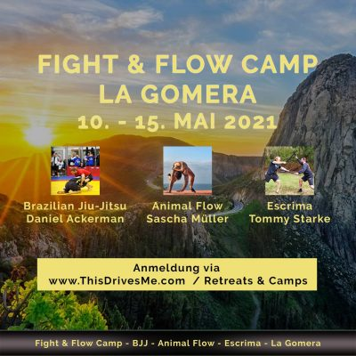 Fight & Flow Camp  La Gomera Mai 2021 - This Drives Me - Sascha Müller, Daniel Ackerman, Tommy Starke
